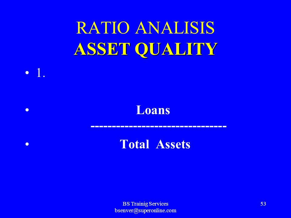 BS Trainig Services bsenver@superonline.com 52 CAPITAL ADEQUACY RATIO ANALYSIS CAPITAL ADEQUACY 6. Capital Formation Rate : Retained Net Income (RNI)