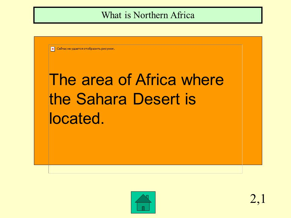 Row 1, Col 1 What is the Sahara The largest desert in the world.