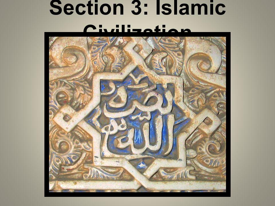 Section 3: Islamic Civilization
