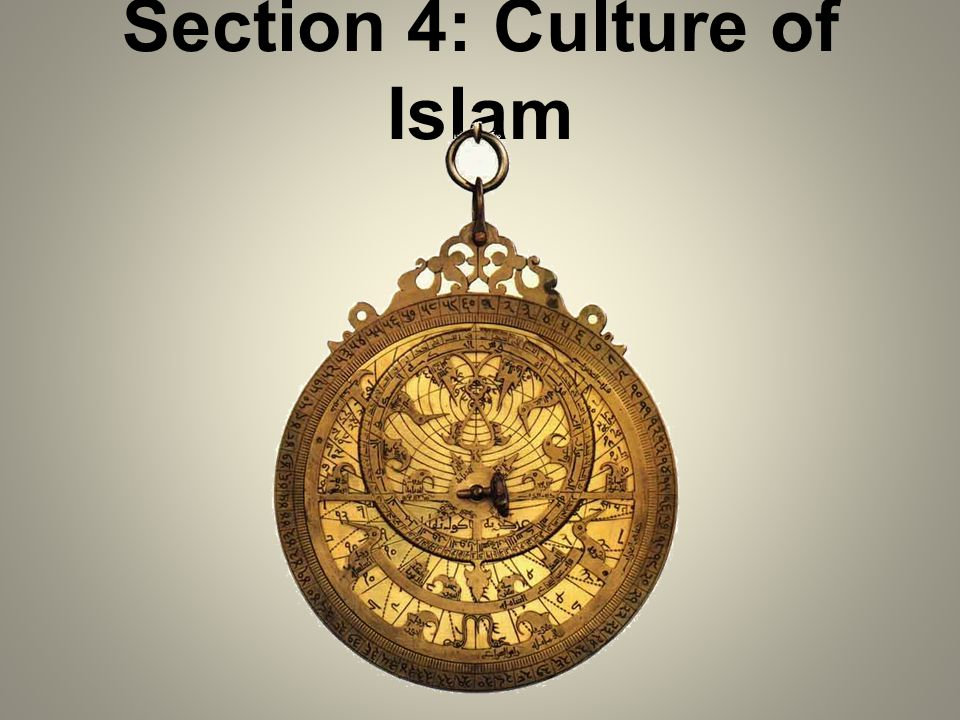 Section 4: Culture of Islam