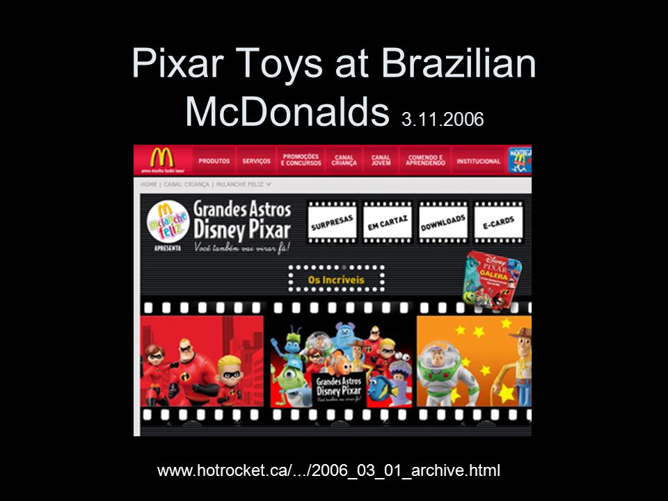 Pixar Toys at Brazilian McDonalds 3.11.2006 www.hotrocket.ca/.../2006_03_01_archive.html