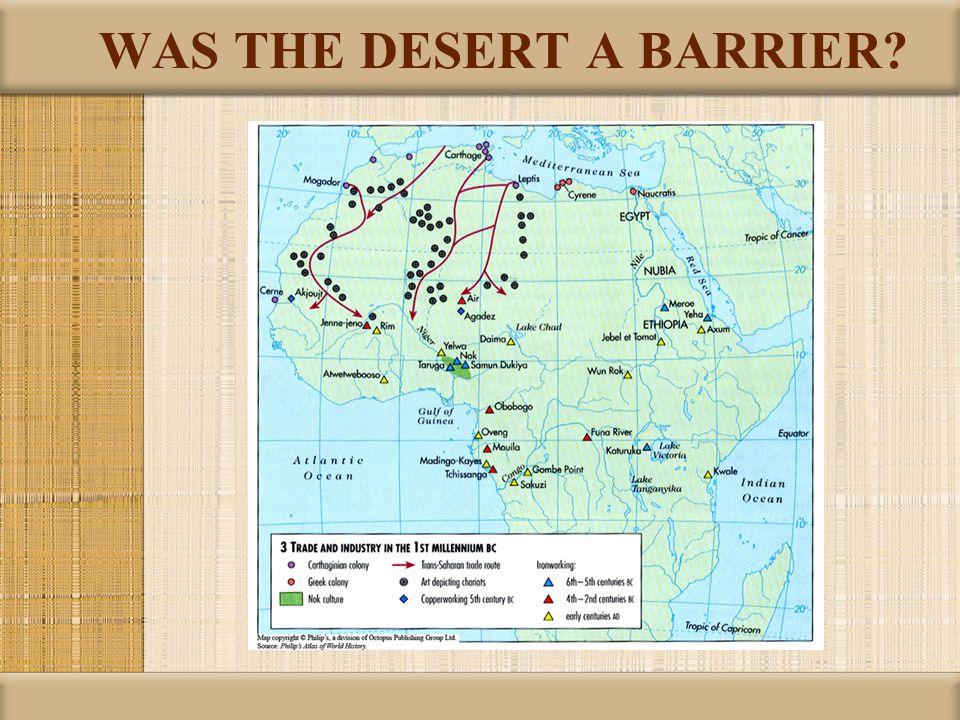 WAS THE DESERT A BARRIER