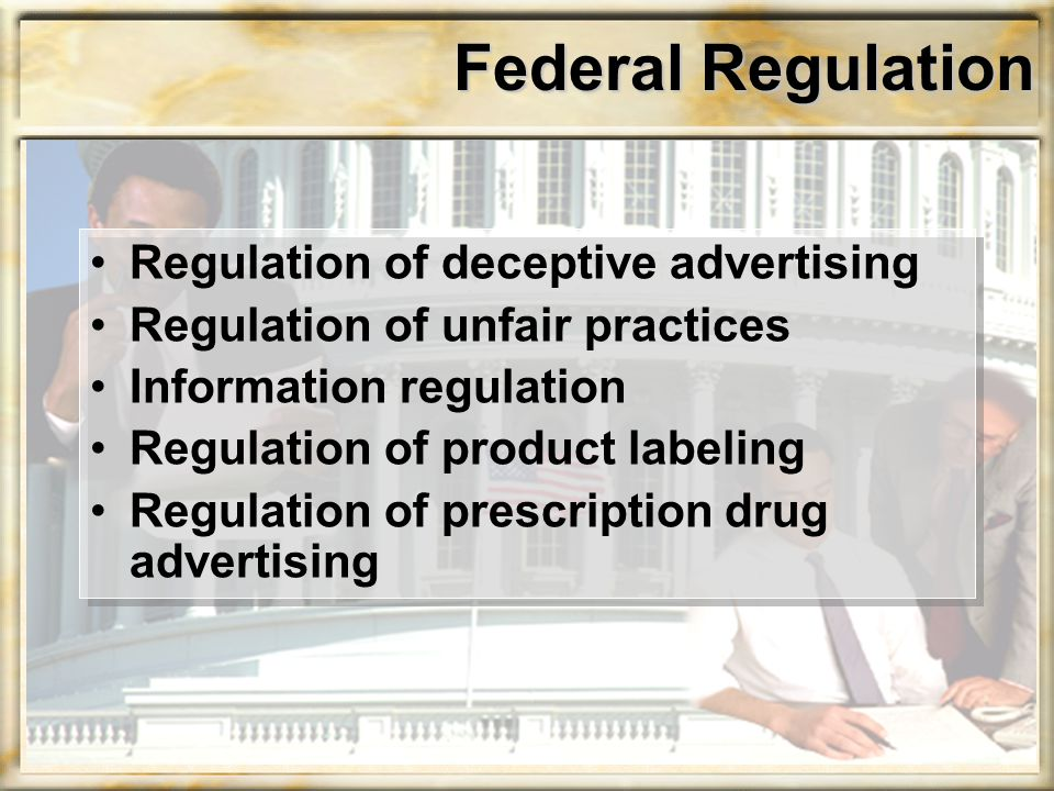 Regulation of Deceptive Advertising FTC will find a business practice deceptive if there is a representation, omission or practice that is likely to mislead the consumer acting reasonably in the circumstances, to the consumer's detriment.