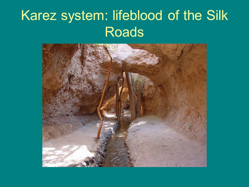 Karez system: lifeblood of the Silk Roads