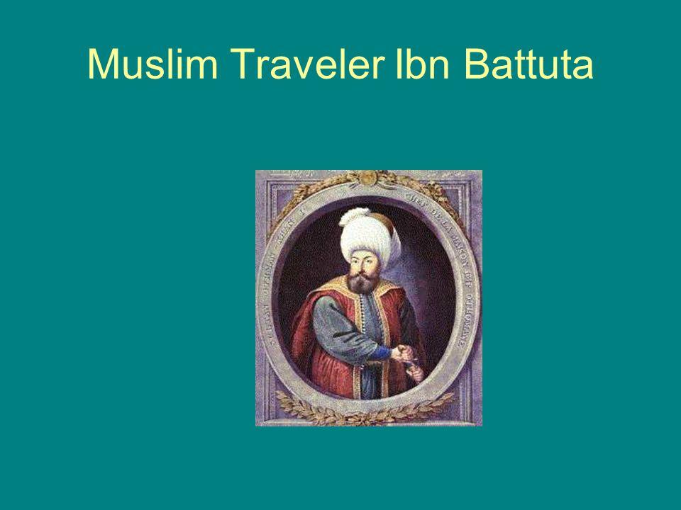 Muslim Traveler Ibn Battuta