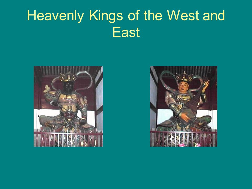 Heavenly Kings of the West and East