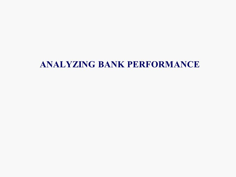 ANALYZING BANK PERFORMANCE