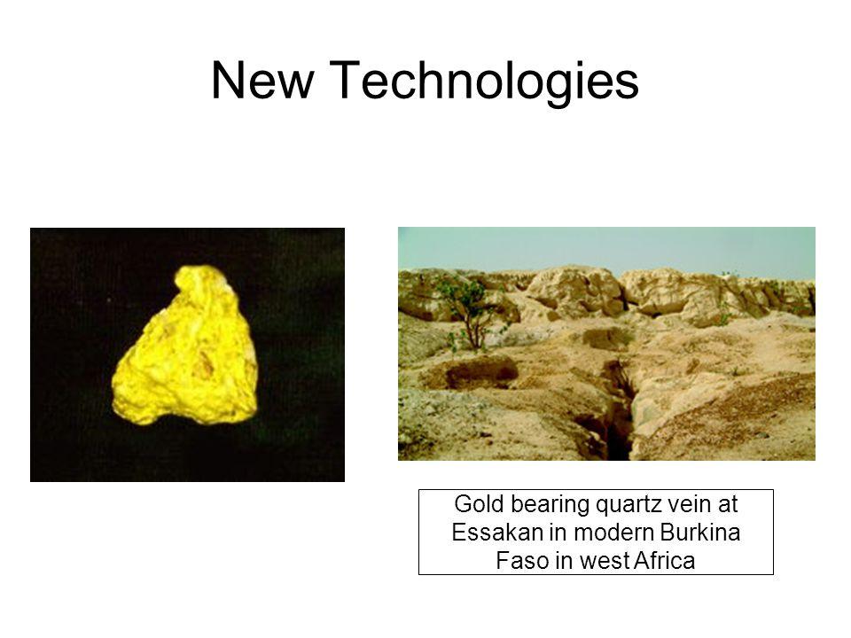 New Technologies Gold bearing quartz vein at Essakan in modern Burkina Faso in west Africa