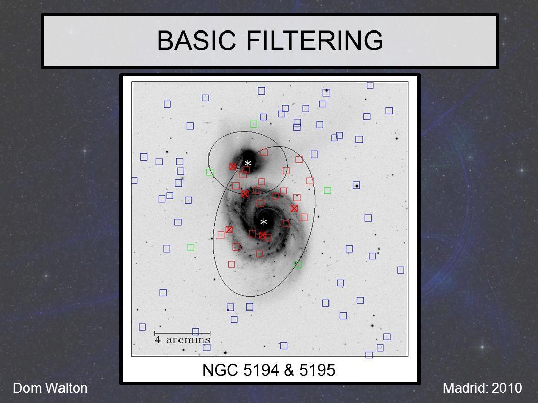 BASIC FILTERING Dom WaltonMadrid: 2010 NGC 5194 & 5195