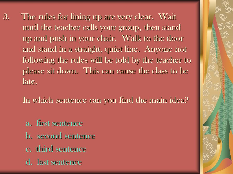 3.The rules for lining up are very clear.