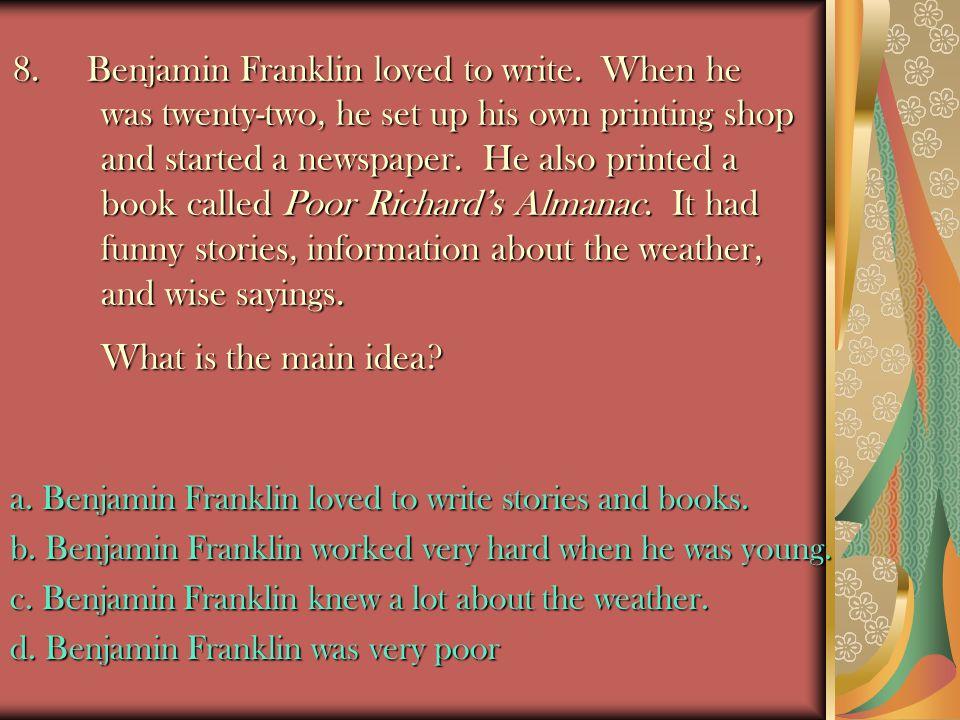8.Benjamin Franklin loved to write.