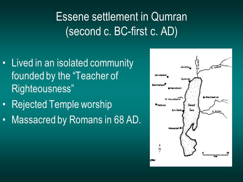 Essene settlement in Qumran (second c. BC-first c.