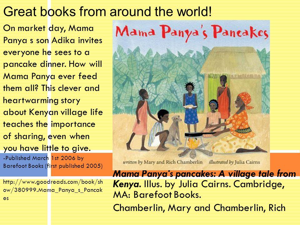 Mama Panya s pancakes: A village tale from Kenya. Illus.