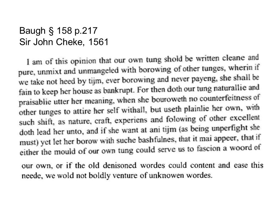 Baugh § 158 p.217 Sir John Cheke, 1561