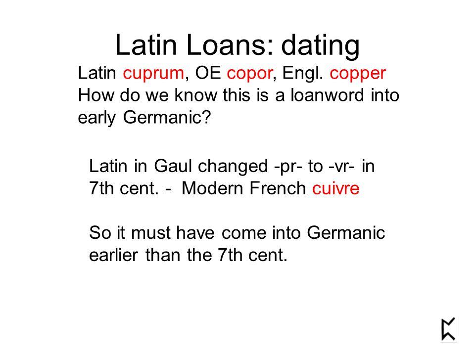 2.Latin Loans: into Old English Baugh §63-5 p.