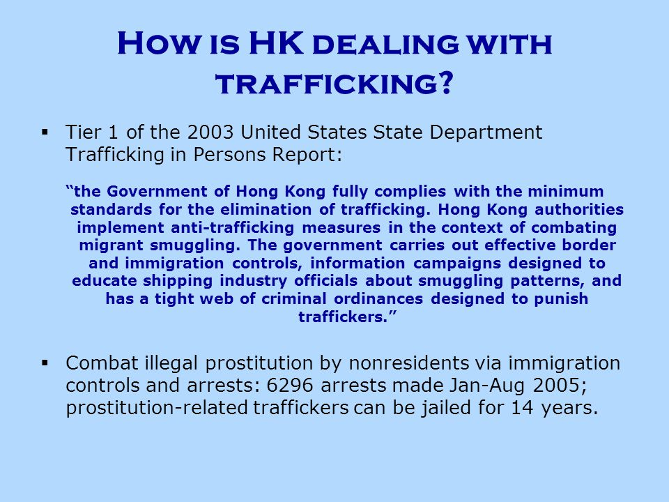 How is HK dealing with trafficking.