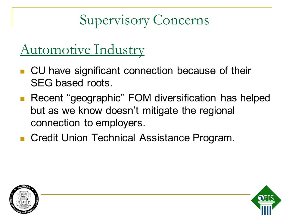 Supervisory Concerns CU have significant connection because of their SEG based roots.