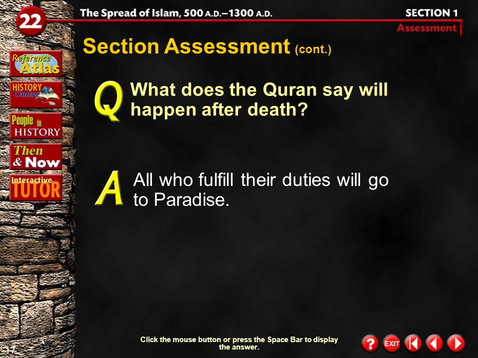 16 Section 1-Assessment 1 Section Assessment According to Muslim tradition, what caused Muhammad to begin his preachings.