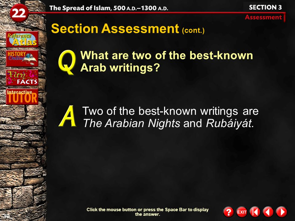 38 Section 3- Assessment 1 How did the use of the Arabic language promote learning.