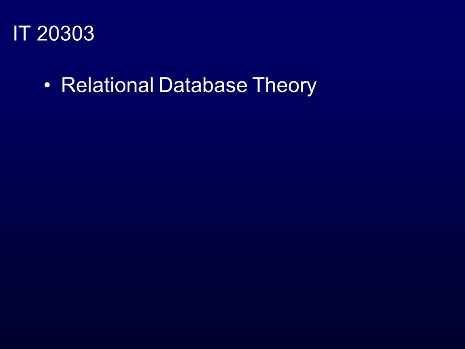 IT 20303 Relational Database Theory