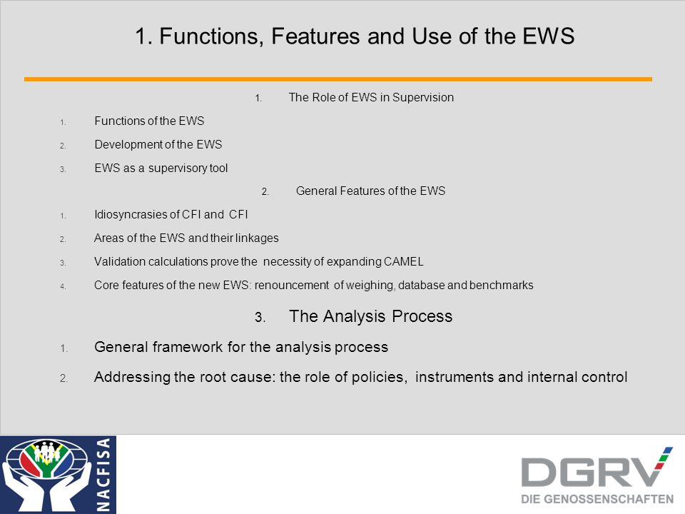 1. Functions, Features and Use of the EWS 1. The Role of EWS in Supervision 1.