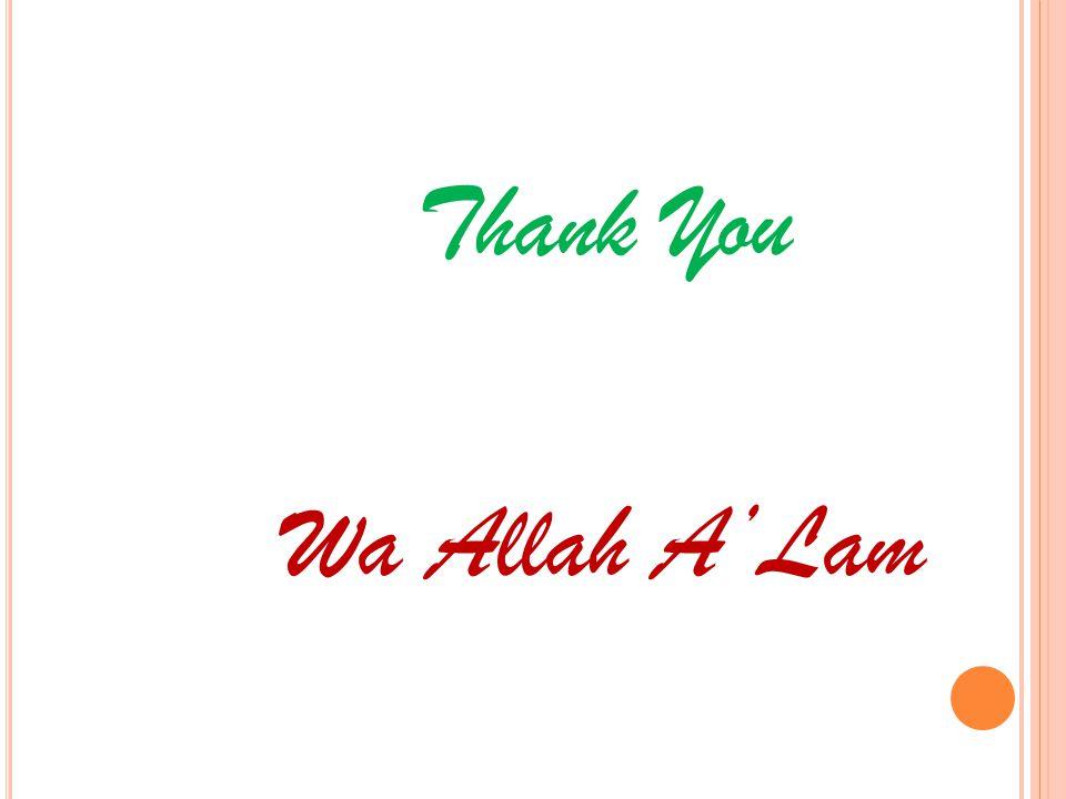 Thank You Wa Allah A'Lam