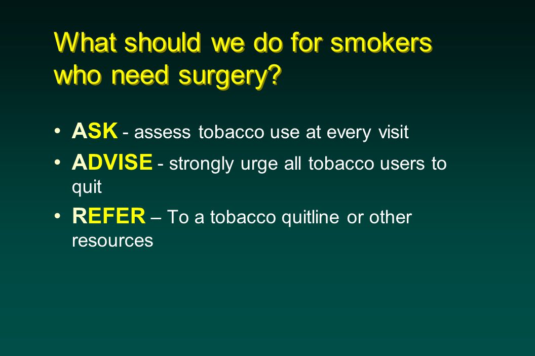 What should we do for smokers who need surgery.