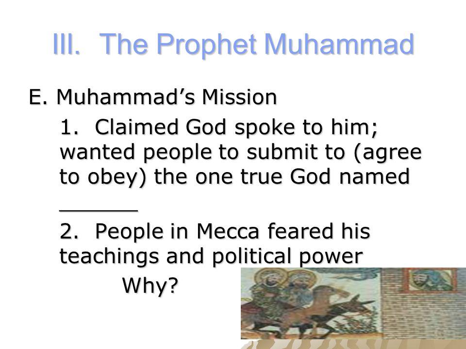 III. The Prophet Muhammad E. Muhammad's Mission 1.