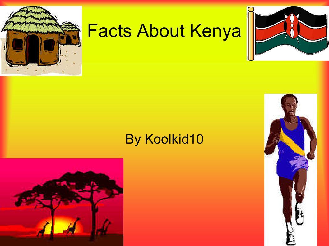 Kenya Festivals Kenya s festivals are Internacional Camel Day, The Kenya Tourisum Week and Feredo Councours d Elegance