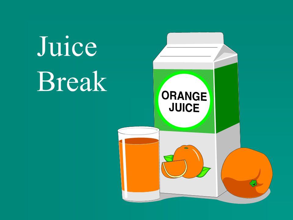 Juice Break
