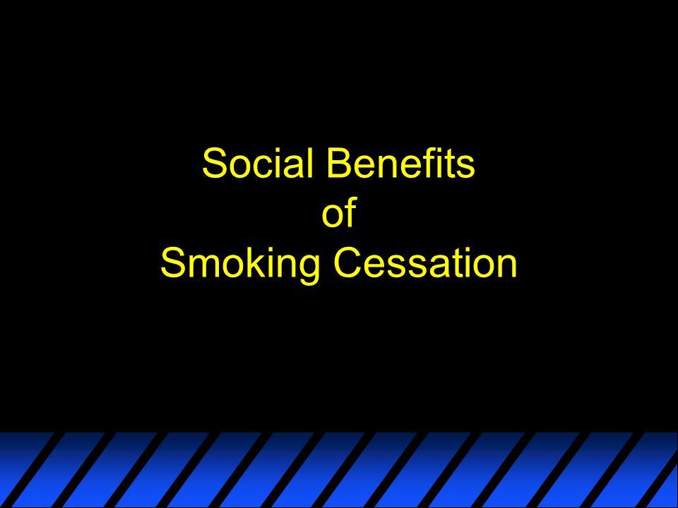 Social Benefits of Smoking Cessation