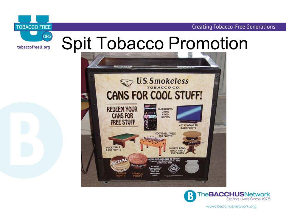 Spit Tobacco Promotion
