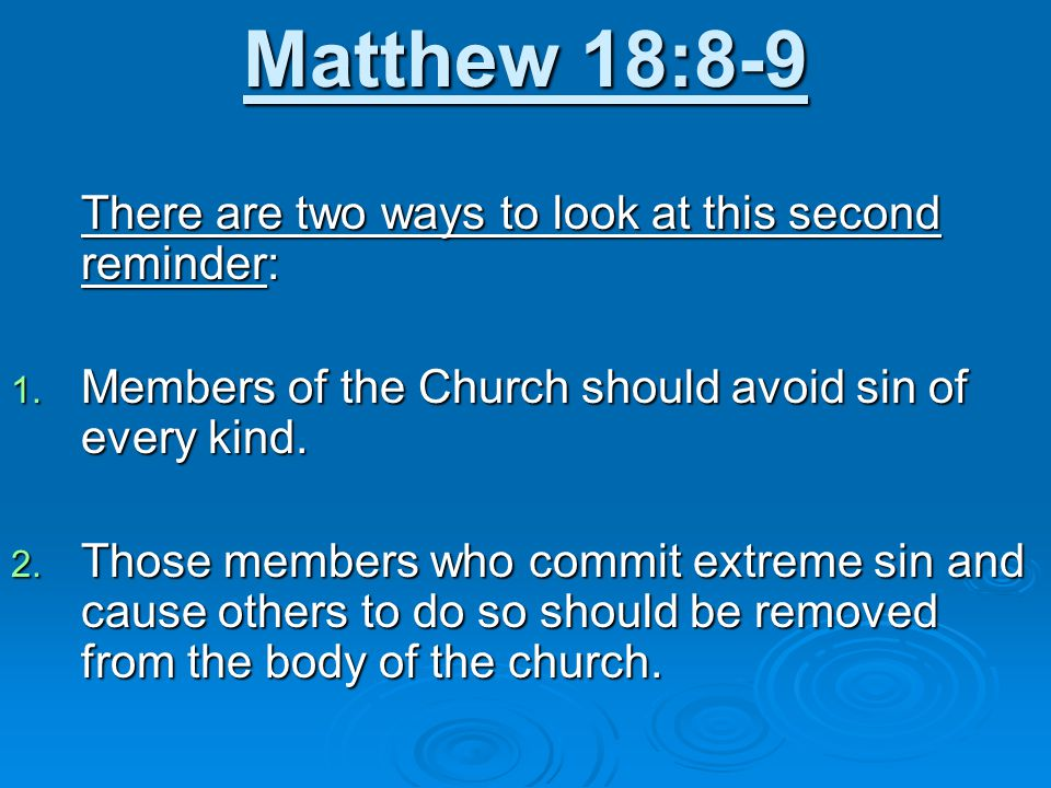 Matthew 18:10 Despise not one of these.
