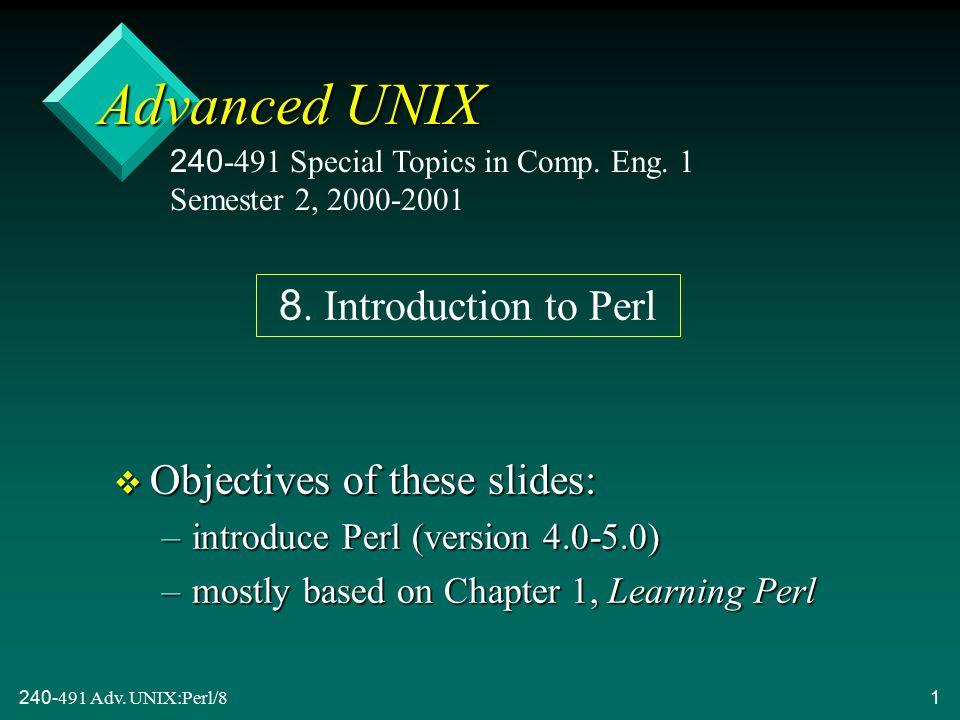 240-491 Adv.UNIX:Perl/832 8.