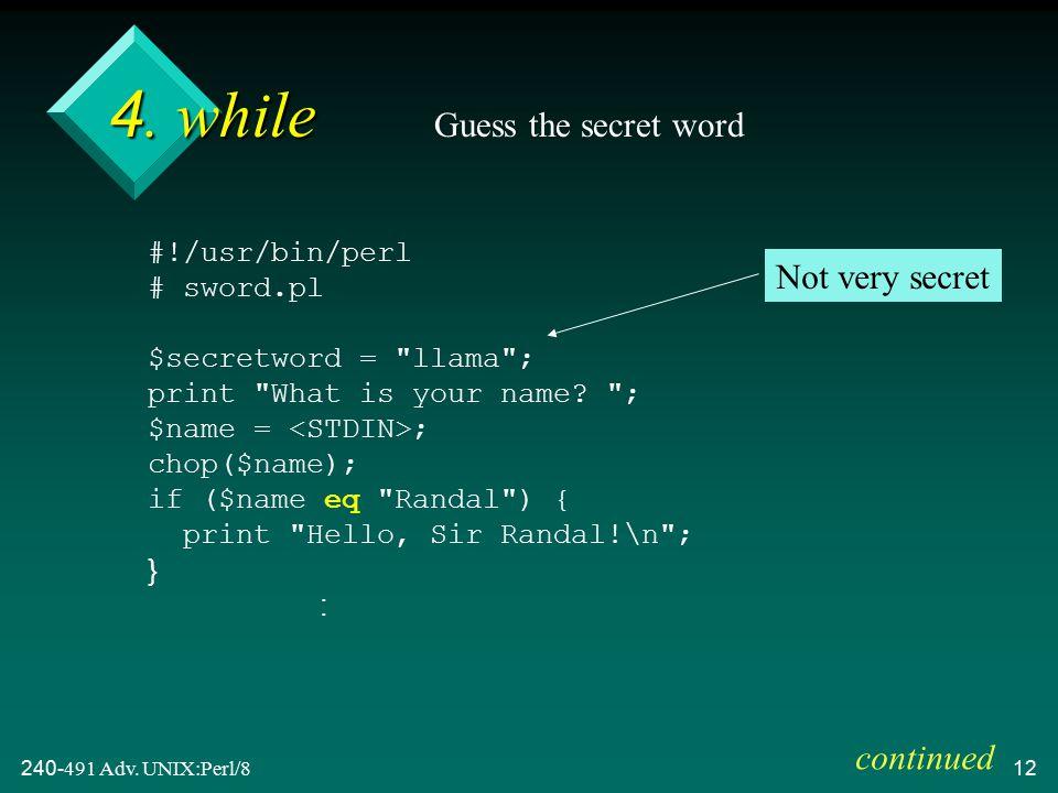 240-491 Adv. UNIX:Perl/812 4.