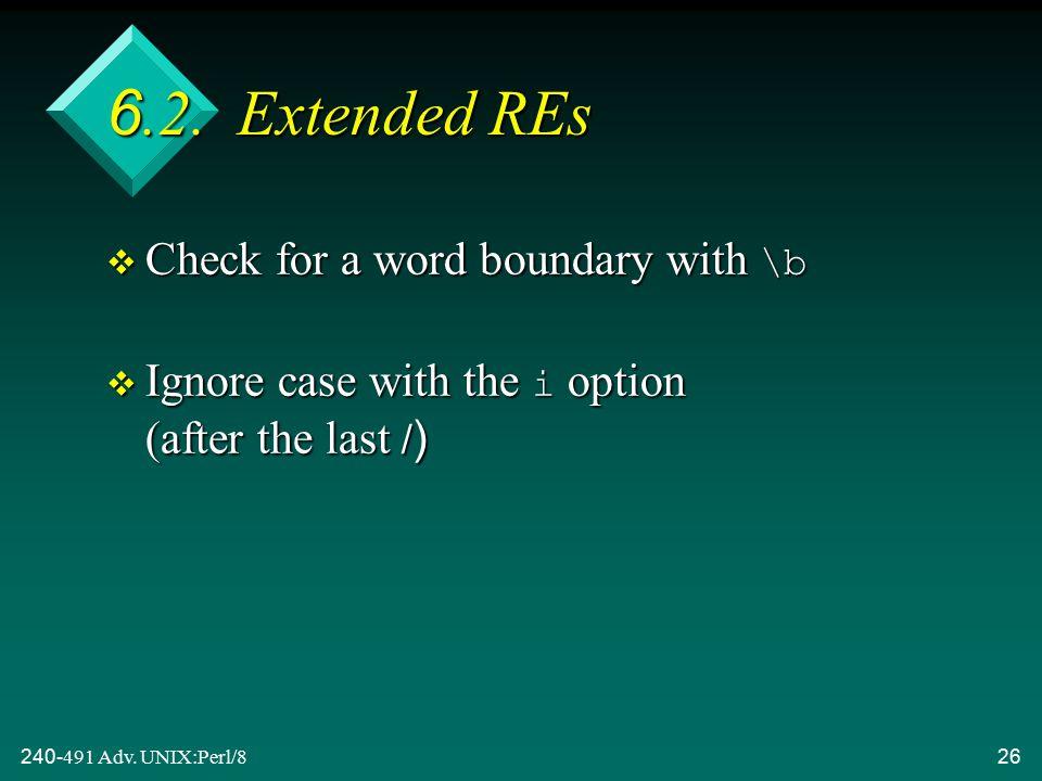 240-491 Adv. UNIX:Perl/826 6.2.