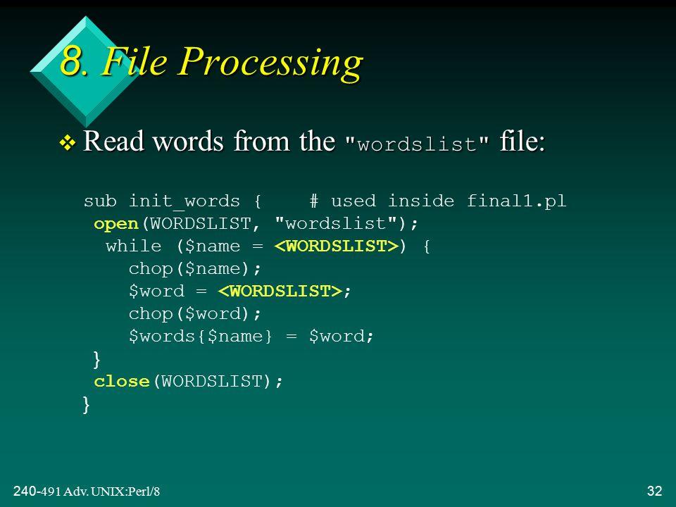 240-491 Adv. UNIX:Perl/832 8.