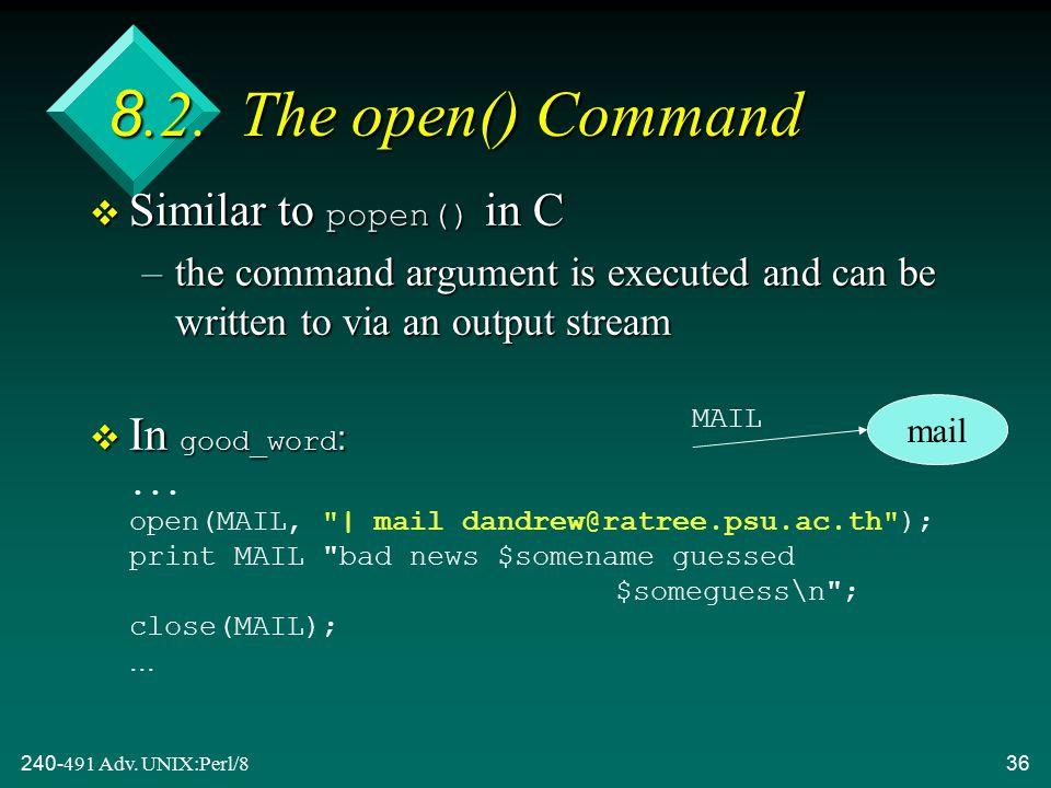 240-491 Adv. UNIX:Perl/836 8.2.