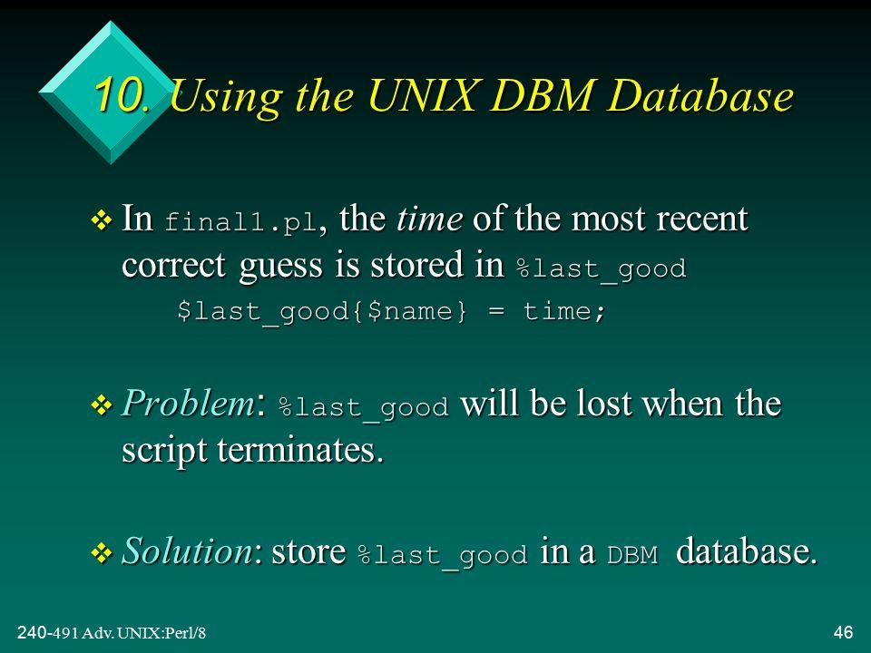 240-491 Adv. UNIX:Perl/846 10.