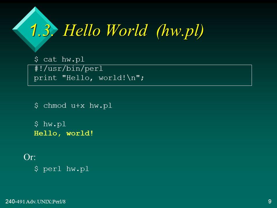 240-491 Adv. UNIX:Perl/89 1.3.