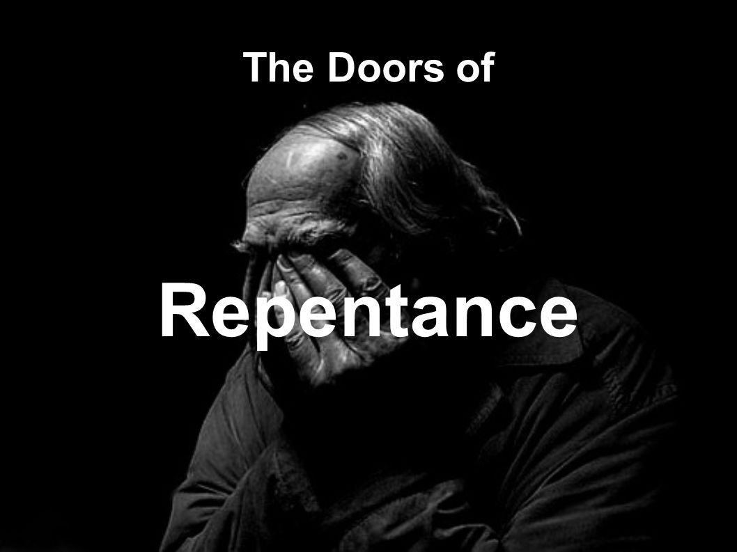 The Doors of Repentance