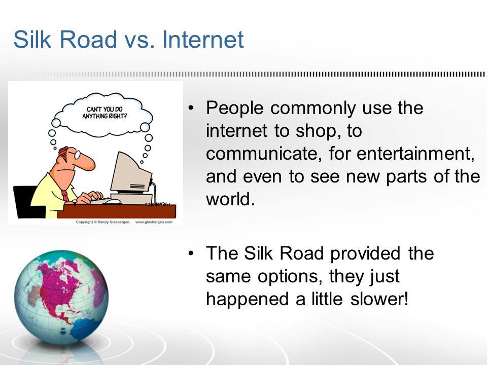 Silk Road vs.