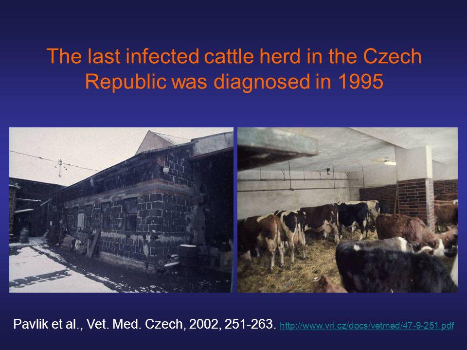 The last infected cattle herd in the Czech Republic was diagnosed in 1995 Pavlik et al., Vet.