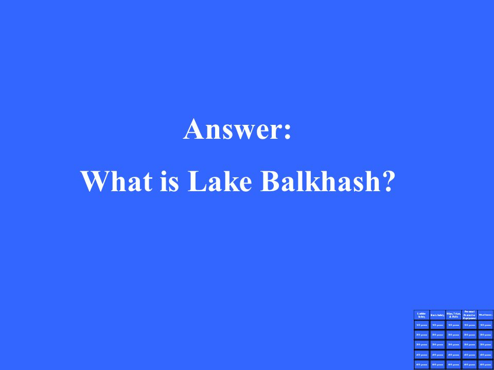 Answer: What is Lake Balkhash