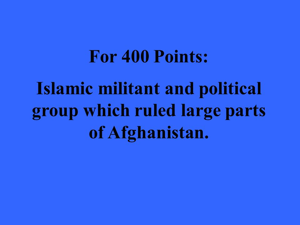 Answer: What is the Taliban?
