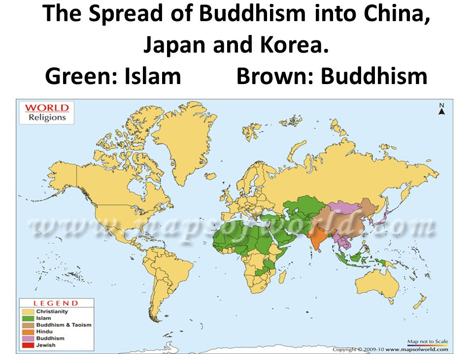 The Spread of Buddhism into China, Japan and Korea. Green: Islam Brown: Buddhism