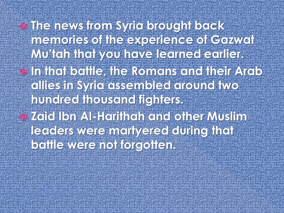  Prophet Muhammad didn t want take any chances, so he began assembling his largest army ever.