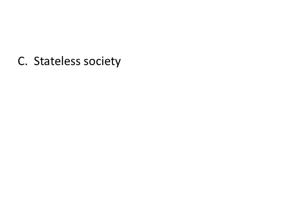 C. Stateless society