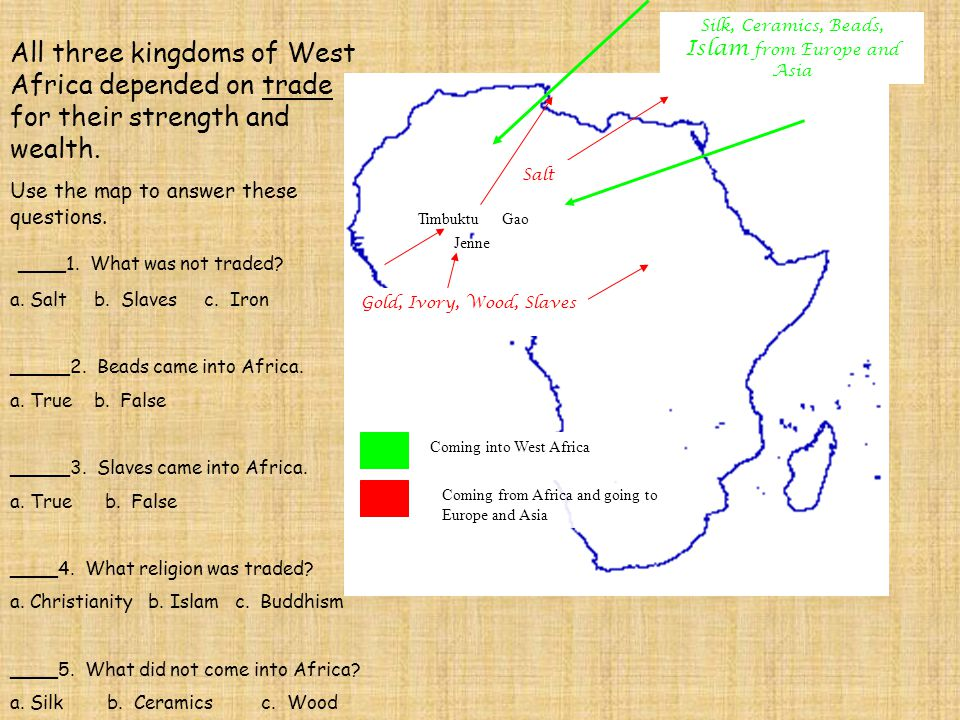 All three kingdoms of West Africa depended on trade for their strength and wealth.