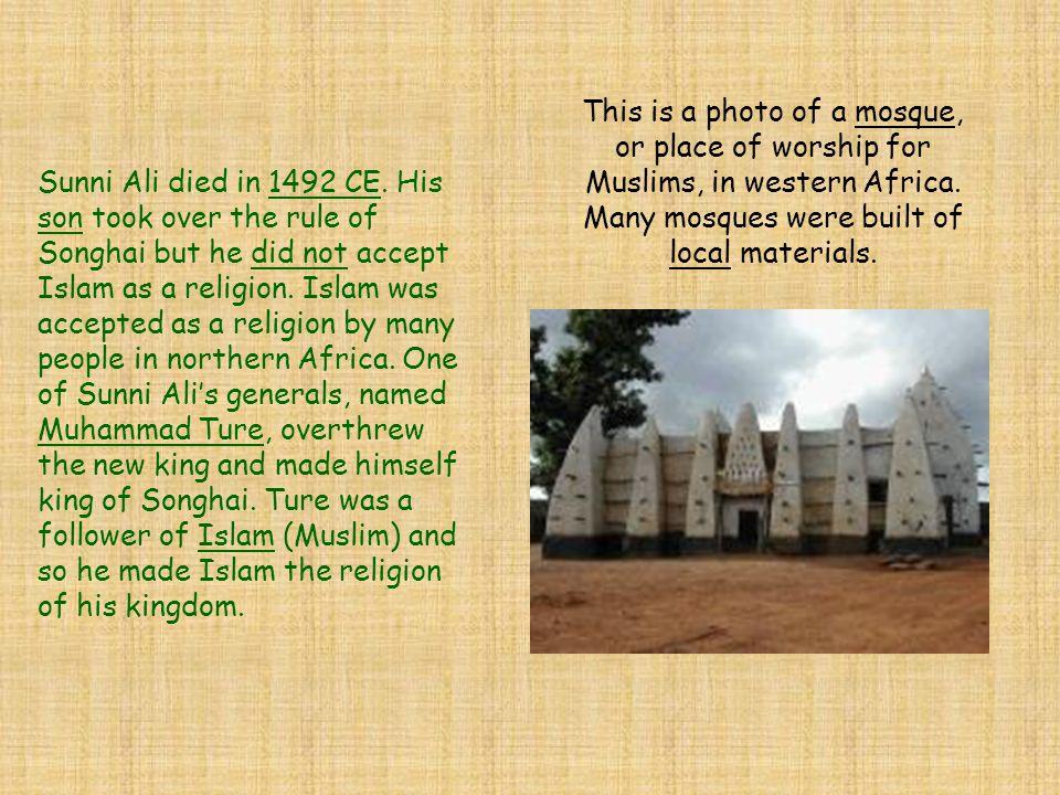 Sunni Ali died in 1492 CE.